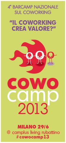 BarCamp Co-Working Milano Rete Cowo giugno 2013