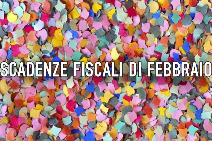 Le scadenze di febbraio - fisco e pagamenti