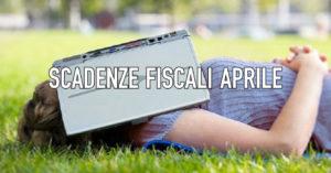 Queste le scadenze fiscali di aprile