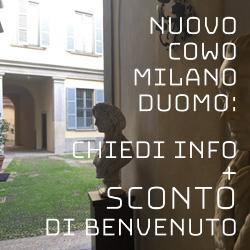 Info e sconto Coworking CowoCheConta Milano Cadorna