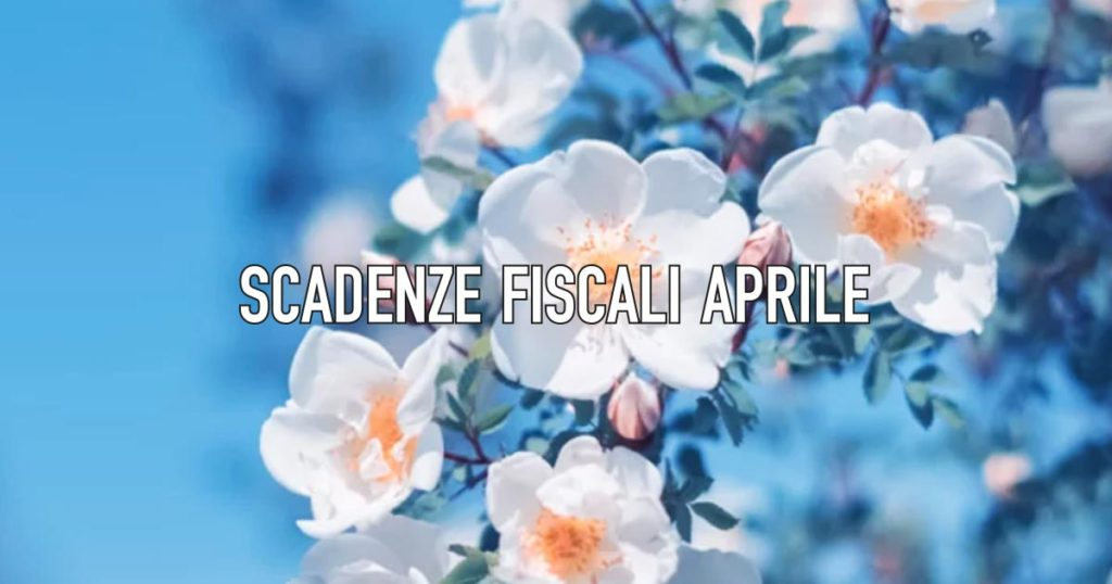 scadenze fiscali aprile 2021