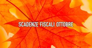 Le scadenze fiscali di ottobre 2021